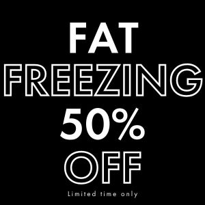 BLACK FRIDAY OFFERS - FAT FREEZING